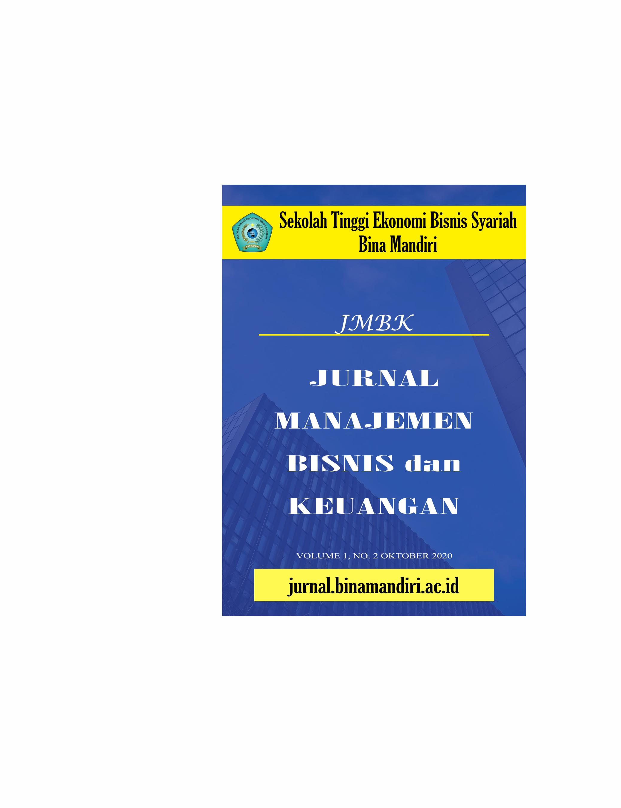 Lihat Vol 1 No 2 (2020): Vol `1, No.2 (OKTOBER, 2020): JURNAL MANAJEMEN BISNIS dan KEUANGAN VOLUME 1 NO 2 TAHUN 2020